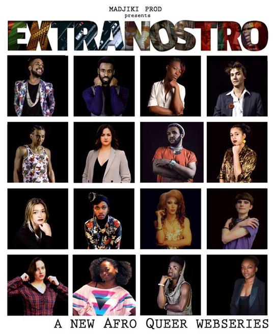 « EXTRANOSTRO » une websérie Afro queer qui a besoin de soutien !