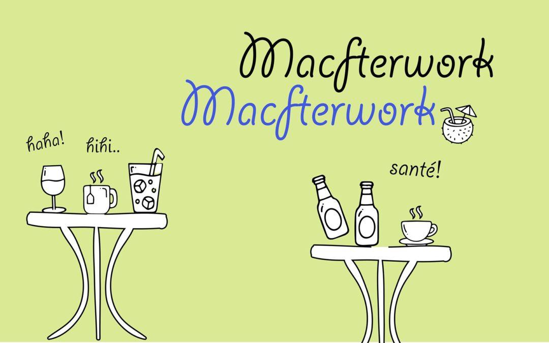 Macfterwork d'AOÛT à la MAC Bw